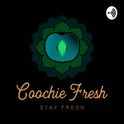 Coochie Fresh