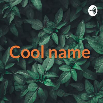 Cool name ?