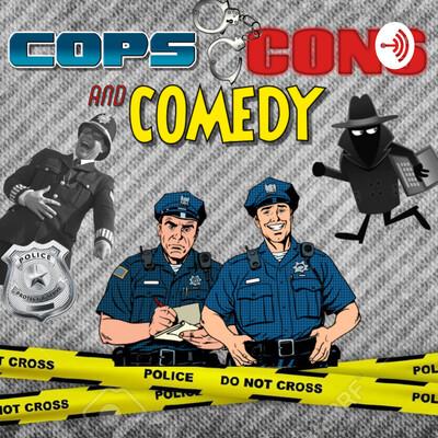 Cops, Cons & Comedy