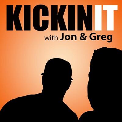 Kickin it with Jon and Greg