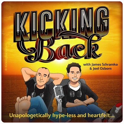 Kicking Back with James Schramko and Joel Ozborn