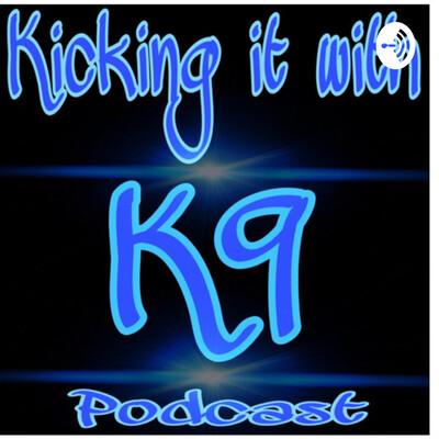 Kicking it with K9