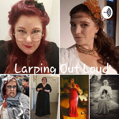 Larping Out Loud