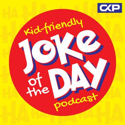 Kid Friendly Joke Of The Day