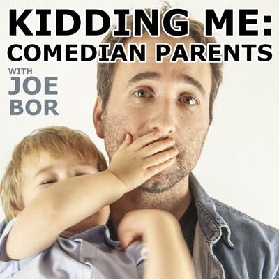 Kidding Me: Comedian Parents