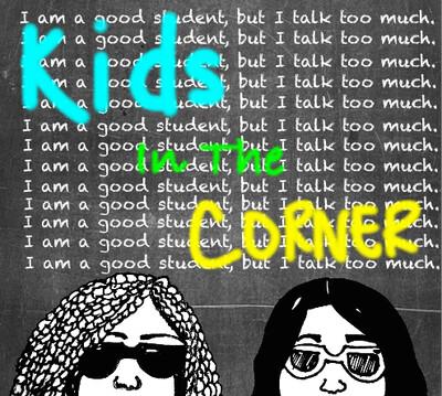 Kids in The Corner
