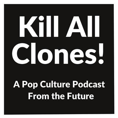 Kill All Clones!