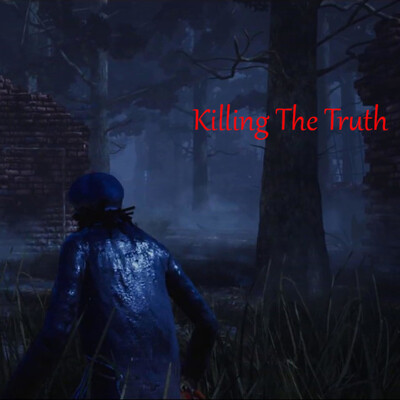 Killing the Truth w/Ken & Kathy