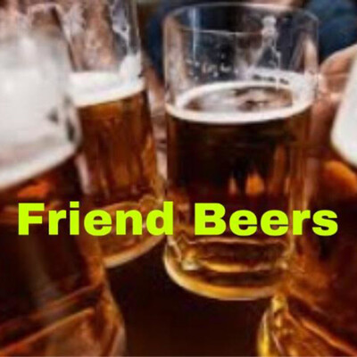 Friend Beers