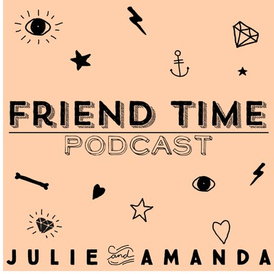 Friend Time Podcast