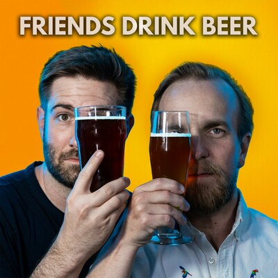 Friends Drink Beer Podcast