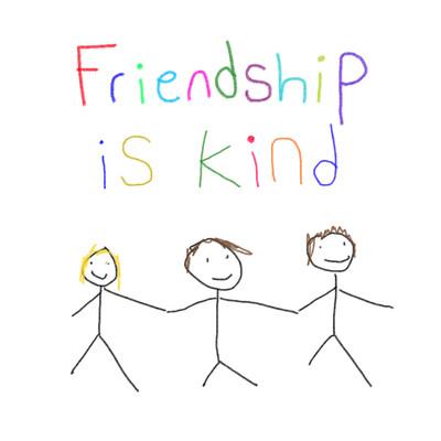 Friendship is Kind