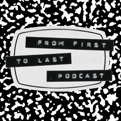 From First To Last Podcast