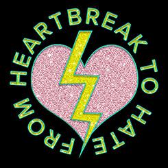 From Heartbreak To Hate