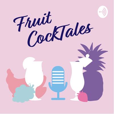 Fruit Cocktales