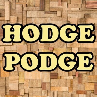 HodgePodge Podcast