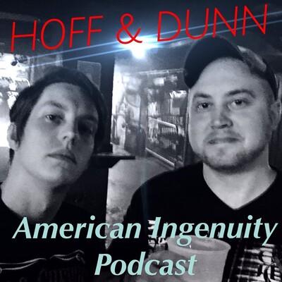 Hoff & Dunn American Ingenuity