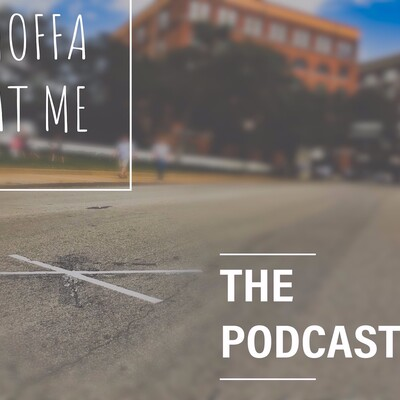 Hoffa At Me Podcast