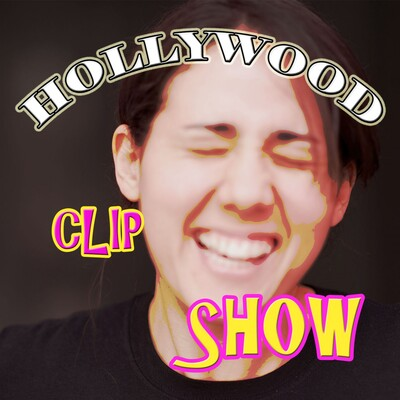 Hollywood Clip Show