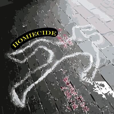 Homiecide