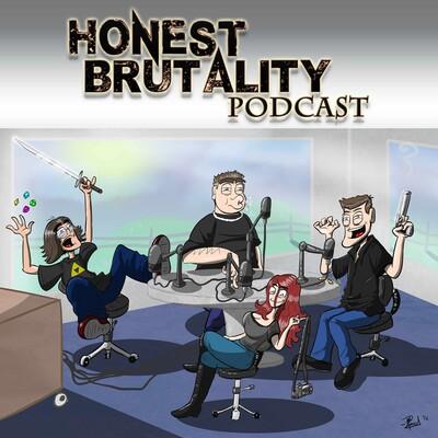 Honest Brutality Podcast