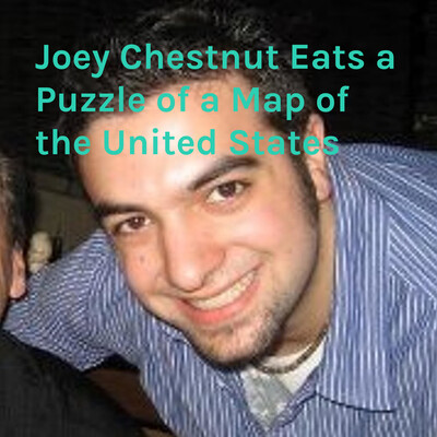 Joey Chestnut Eats a Puzzle of a Map of the United States