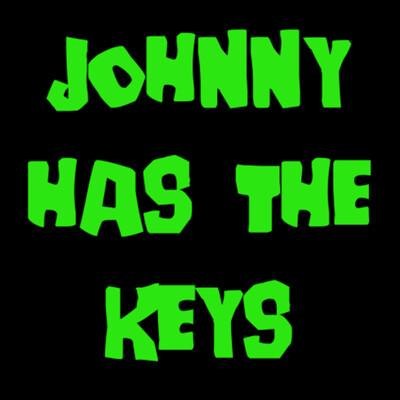 Johnny Has the Keys