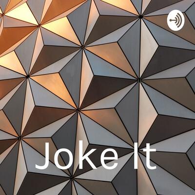 Joke It