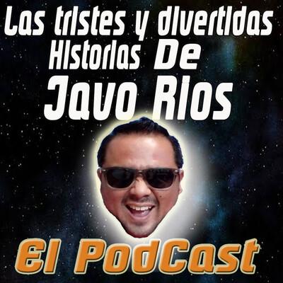 Las Tristes y divertidas historias de Javo Rios