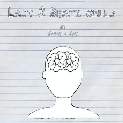 Last 2 Brain Cells