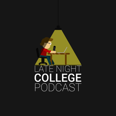Late Night College Podcast