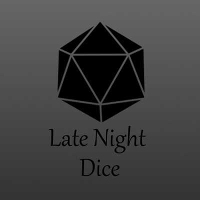 Late Night Dice Podcast