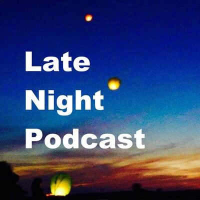 Late Night Podcast