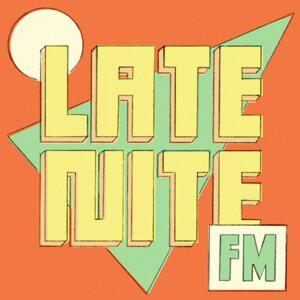 LATE NITE FM