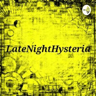 LateNightHysteria