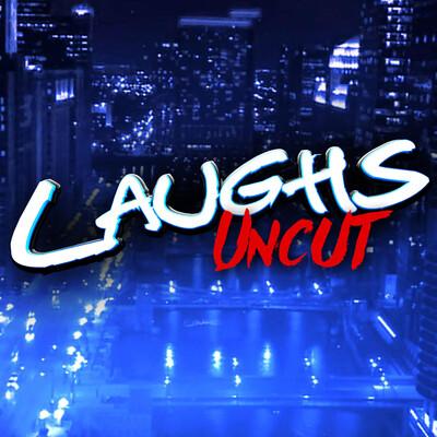 Laughs Uncut
