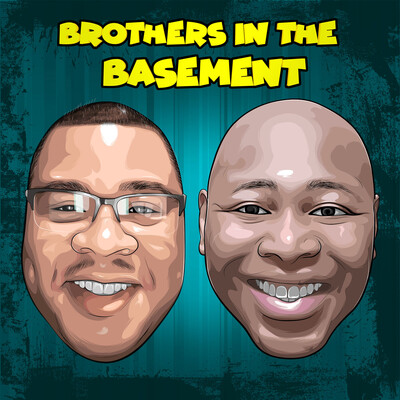 Brothers In The Basement