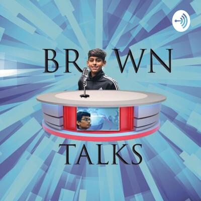 Brown Talks