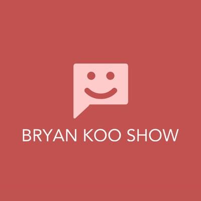Bryan Koo Show