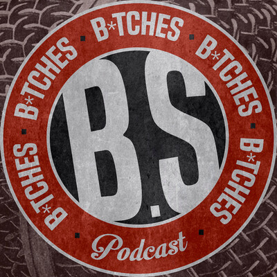 BS Bitches