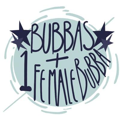 Bubbas + 1 Female Bubba