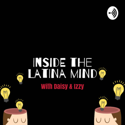 Inside the Latina mind