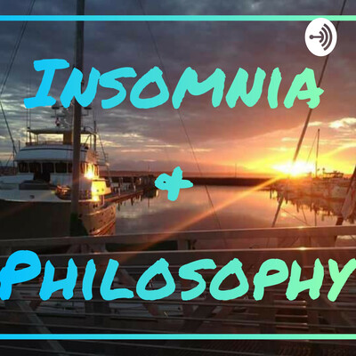 Insomnia & Philosophy