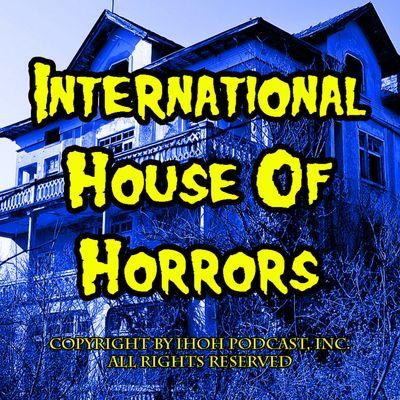 International House Of Horrors