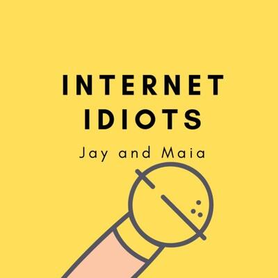 Internet Idiots