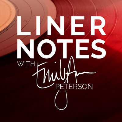 Liner Notes with Emily Ann Peterson
