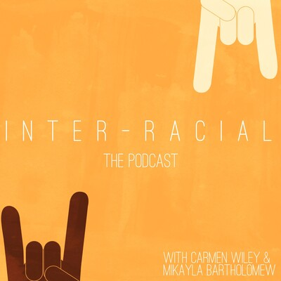 Interracial the Podcast