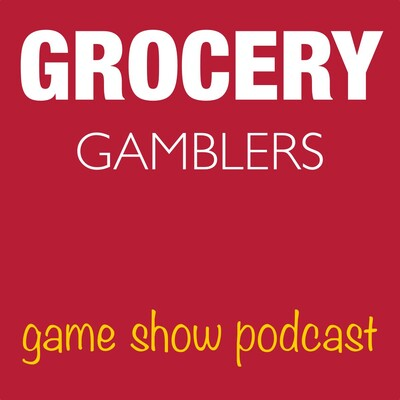 Grocery Gamblers Podcast