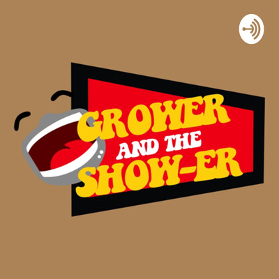 Grower and the Shower