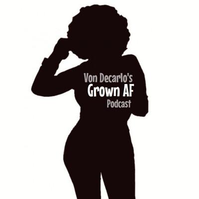 Grown AF Podcast